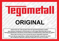 Tegometall-Originalware